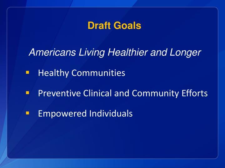 Draft Goals