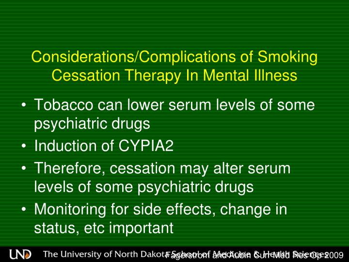 Considerations/Complications of Smoking Cessation Therapy In Mental Illness