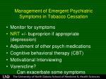 management of emergent psychiatric symptoms in tobacco cessation