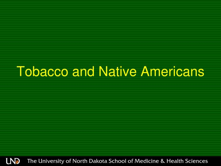 Tobacco and Native Americans