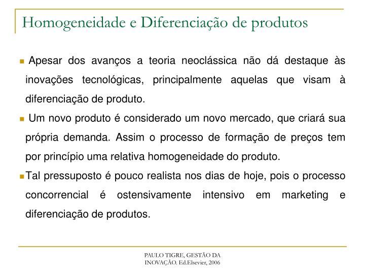 Homogeneidade e Diferenciação de produtos
