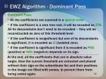 ewz algorithm dominant pass