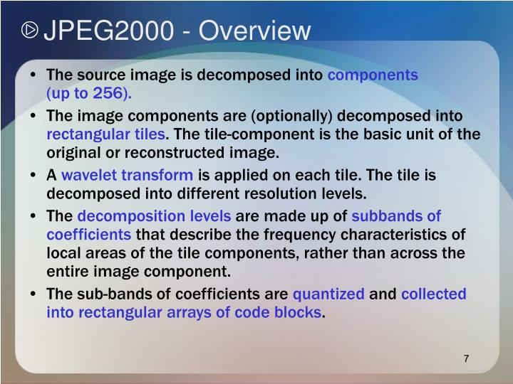 JPEG2000 - Overview