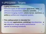 jpeg2000 targets