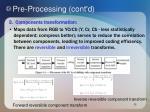 pre processing cont d
