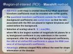 region of interest roi maxshift method