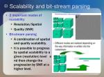 scalability and bit stream parsing