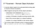 11 th parameter remote object activation