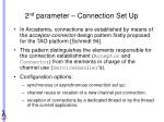 2 nd parameter connection set up