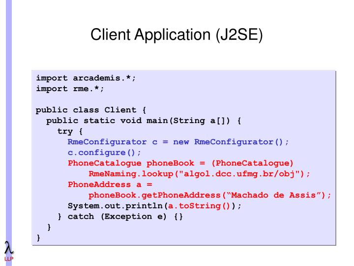 Client Application (J2SE)