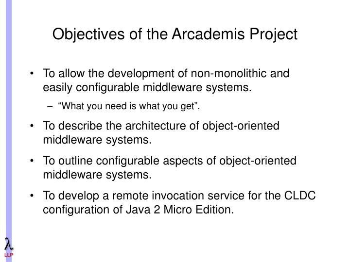 Objectives of the Arcademis Project