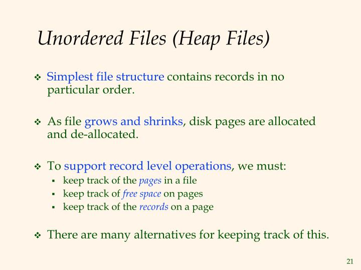 Unordered Files (Heap Files)