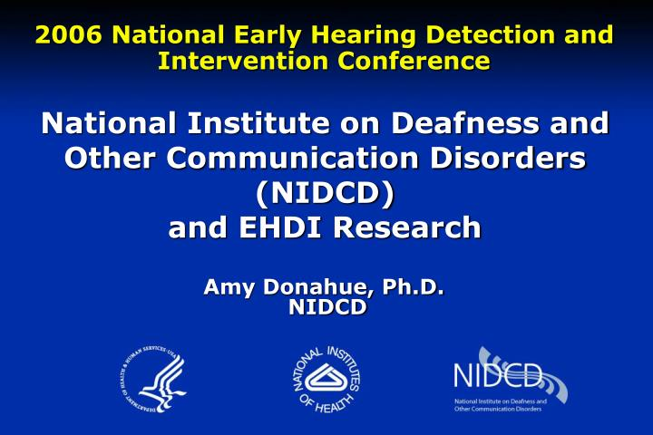 National Institute on Deafness and Other Communication Disorders (NIDCD)