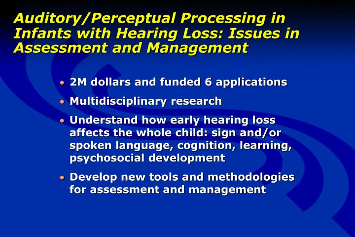 Auditory/Perceptual Processing in Infants with Hearing Loss: Issues in Assessment and Management