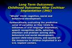 long term outcomes childhood outcomes after cochlear implantation jhu