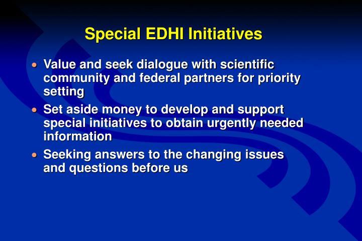 Special EDHI Initiatives