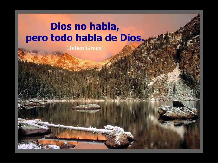 Dios no habla,