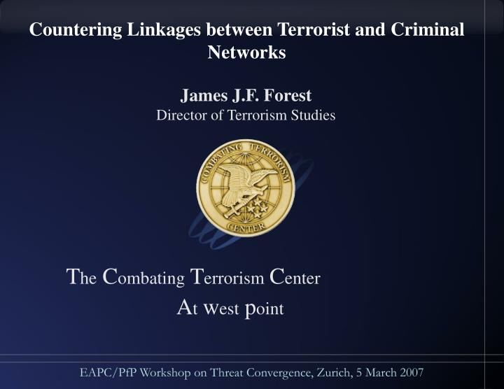 Countering Linkages between Terrorist and Criminal Networks