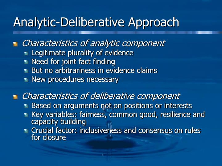 Analytic-Deliberative Approach