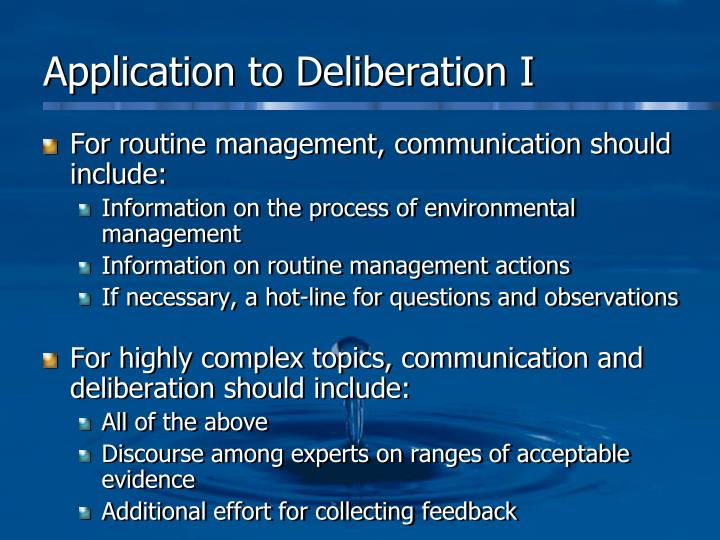 Application to Deliberation I