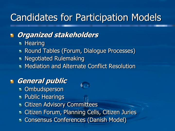 Candidates for Participation Models