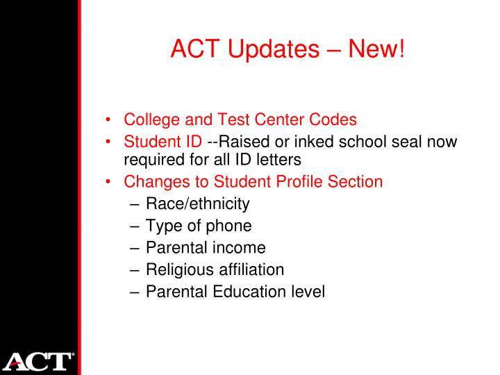 ACT Updates – New!