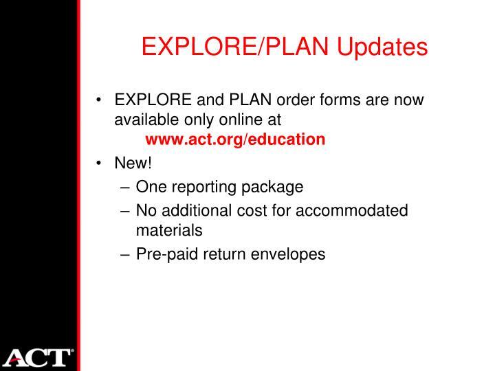 EXPLORE/PLAN Updates