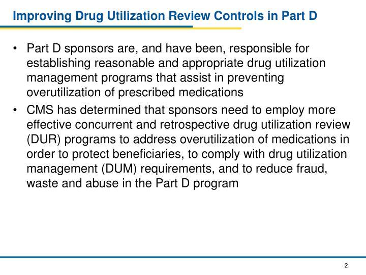 Improving Drug Utilization Review Controls in Part D