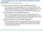 level two improved use of formulary utilization management designs qls at pos