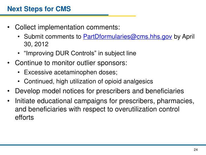 Next Steps for CMS