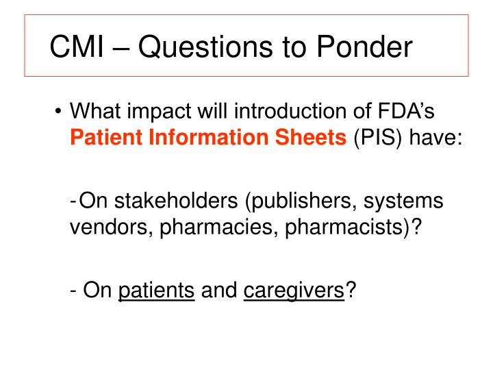 CMI – Questions to Ponder