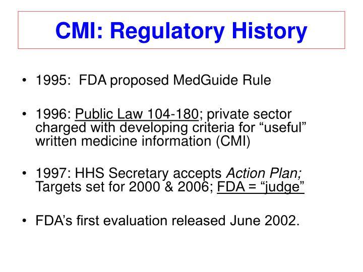 CMI: Regulatory History