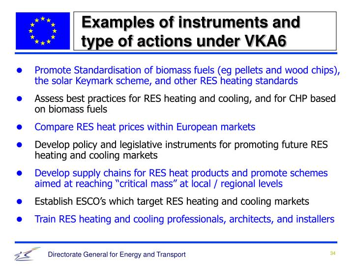 Examples of instruments and type of actions under VKA6