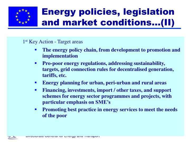 Energy policies, legislation and market conditions…(II)