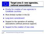 target area 2 new agencies national associations