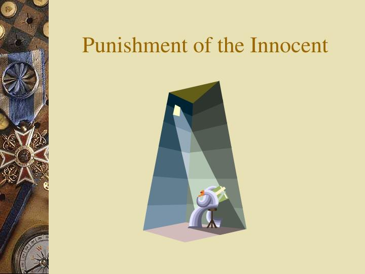 Punishment of the Innocent