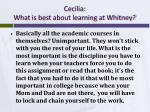 cecilia what is best about learning at whitney