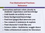 five motivational practices relevance