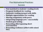 five motivational practices success