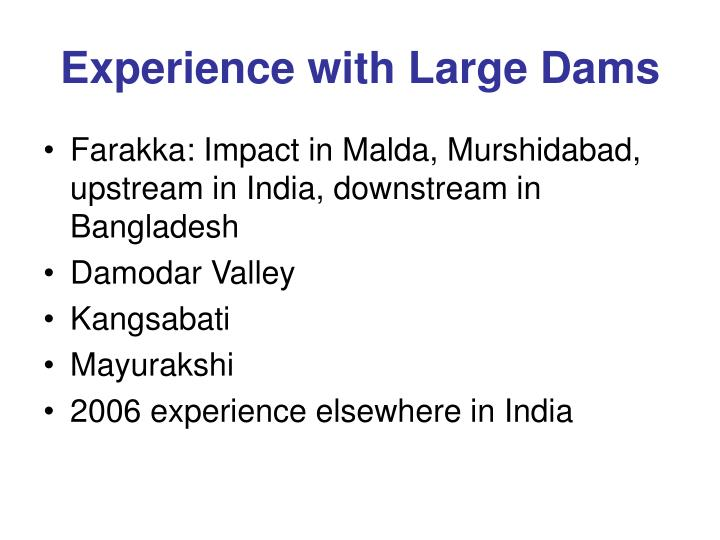 Experience with Large Dams