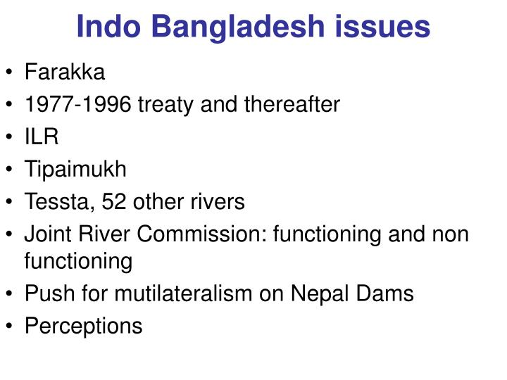 Indo Bangladesh issues