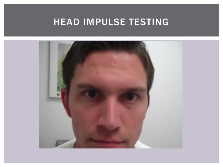 Head impulse Testing