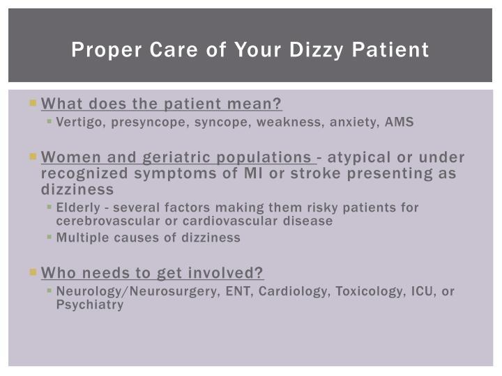 Proper Care of Your Dizzy Patient