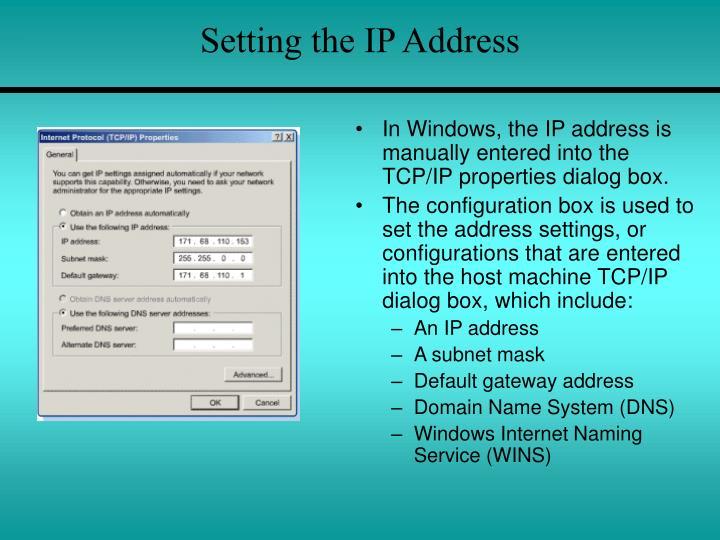 Setting the IP Address