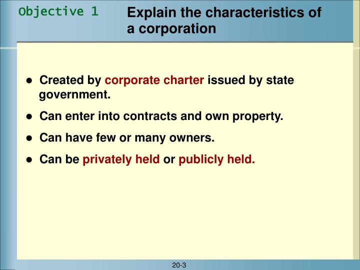 Explain the characteristics of