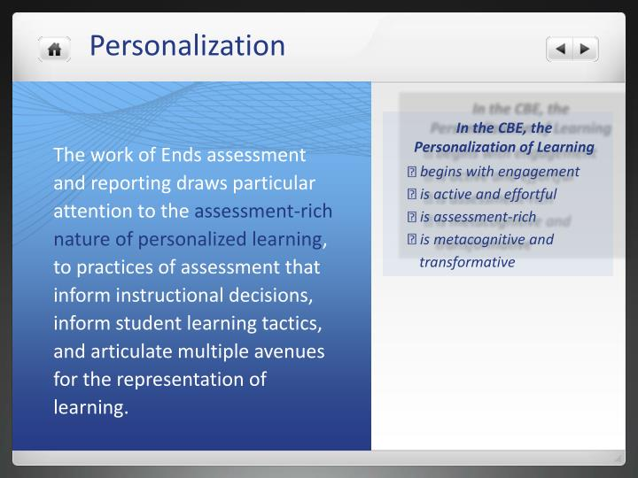 In the CBE, the Personalization of Learning