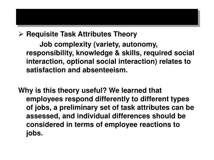 Requisite Task Attributes Theory