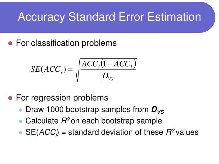 Accuracy Standard Error Estimation