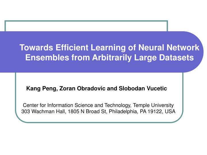 Towards Efficient Learning of Neural Network Ensembles from Arbitrarily Large Datasets