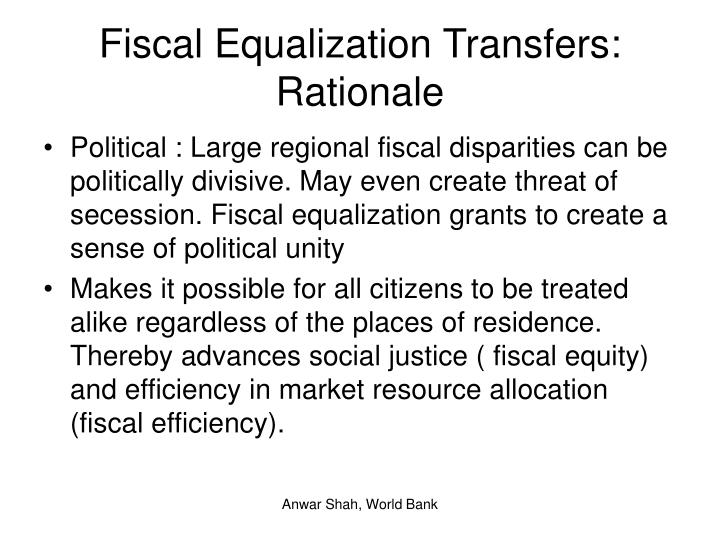 Fiscal Equalization Transfers: Rationale